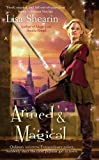 Armed & Magical (Raine Benares, Book 2)