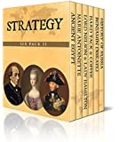 Strategy Six Pack 11 - Ancient Egypt, Marie Antoinette, Lord Nelson & Lady Hamilton, Hard Tack & Coffee, Benjamin Disraeli and The History of Russia (Illustrated)