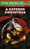 img - for A Catered Christmas by Tim Hemlin (1998-10-31) book / textbook / text book