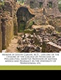 Memoir of Joseph Carson, M D, James Darrach, 117525102X