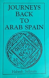 Journeys Back To Arab Spain