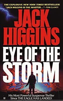 Eye of the Storm (Sean Dillon Book 1) by [Higgins, Jack]