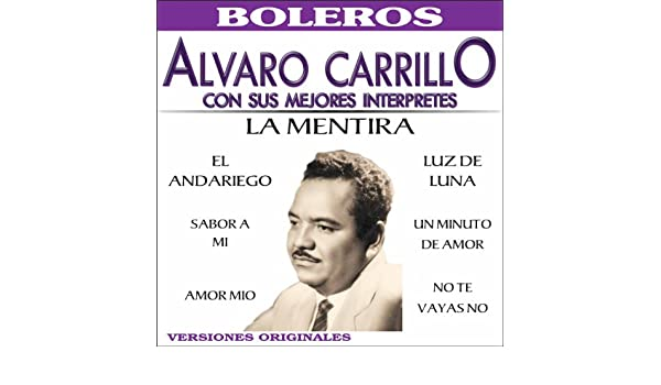 Recordando a Alvaro Carrillo by Various artists on Amazon Music - Amazon.com