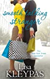 Front cover for the book Smooth Talking Stranger by Lisa Kleypas