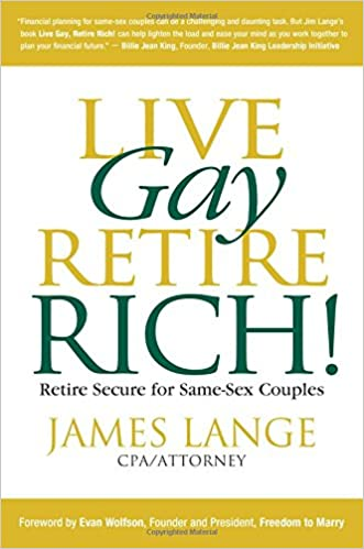 Live Gay, Retire Rich: Amazon.es: James Lange: Libros en idiomas extranjeros