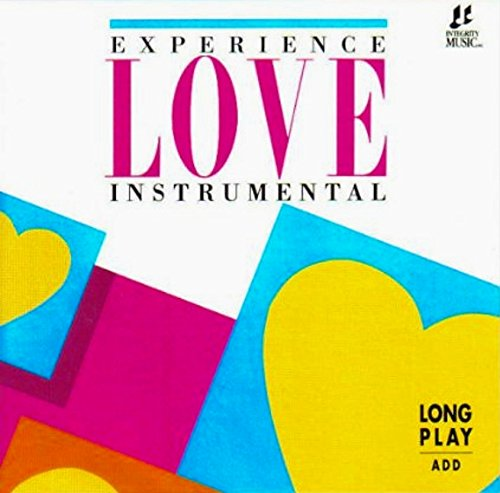 Experience Love Instrumental by Integrity Media