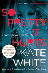 So Pretty It Hurts (Bailey Weggins Mysteries Book 6)