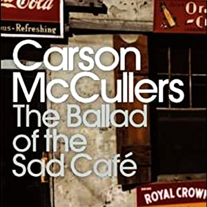 The Ballad of the Sad Café Audiobook