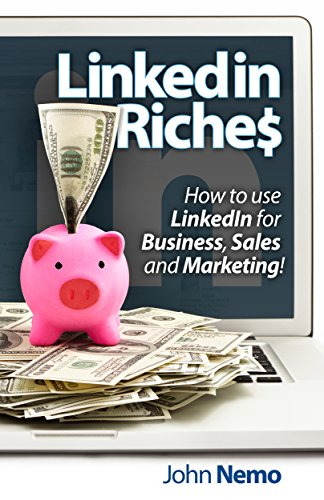 Amazon linkedin riches how to use linkedin for business sales linkedin riches how to use linkedin for business sales and marketing by malvernweather Choice Image