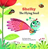 Shelby the Flying Snail (My Little Picture Book)