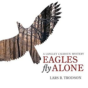 Eagles Fly Alone Audiobook