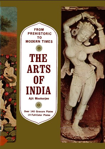 Arts of India: From Prehistoric to Modern Times por Ajit Mookerjee