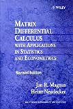 Matrix Differential Calc with Apps Rev (Wiley Series in Probability and Statistics)