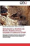 Simulación y análisis de Redes Subterráneas Usando el Software Etap, Ochoa Osorio Maureen Ivette and Franco Manrique Rafael, 3844348646