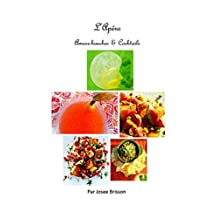 L'Apéro Amuse-bouches & Cocktails (French Edition)