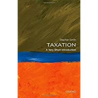 Taxation: A Very Short Introduction (Very Short Introductions, Band 428)