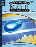 Web Resources for Math Activties, Amy Gammill, 1420638432