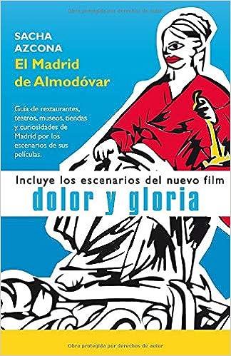 Amazon.com: El Madrid de Almodóvar: La 1ª guía de ...
