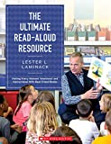 img - for The Ultimate Read-Aloud Resource: Making Every Moment Intentional and Instructional With Best Friend Books book / textbook / text book