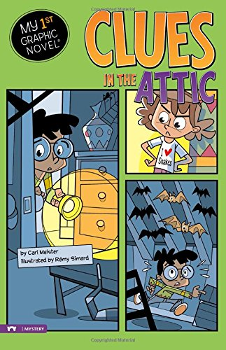Clues in the Attic (My First Graphic Novel)
