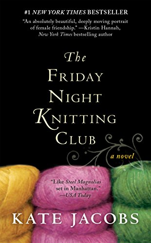 The Friday Night Knitting Club (Friday Night Knitting Club series Book 1)