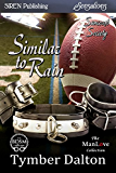 Similar to Rain [Suncoast Society] (Siren Publishing Sensations)
