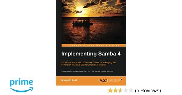 amazon com implementing samba 4 9781782166580 marcelo leal books rh amazon com Samba Dance Adidas Samba