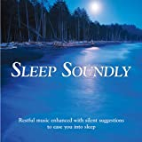 : Sleep Soundly (Relaxing music plus subliminal affirmations)