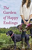 Book cover image for The Garden of Happy Endings: A Novel