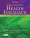 Understanding Health Insurance (Book Only), Green, Michelle A., 1133283861