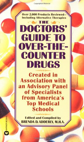 Over The Counter Pharmaceuticals (The Doctors' Guide to Over-the-Counter)