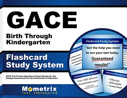 GACE Birth Through Kindergarten Flashcard Study System: GACE Test Practice Questions & Exam Review for the Georgia Assessments for the Certification of Educators (Cards)