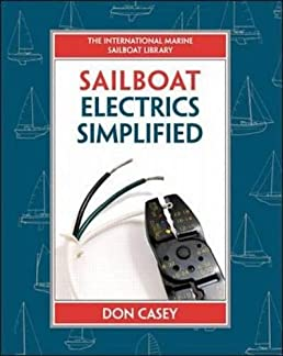 sailboat electrics simplified don casey 9780070366497 amazon com rh amazon com