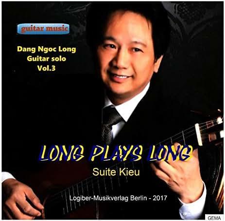 Long Plays Long - Suite Kieu