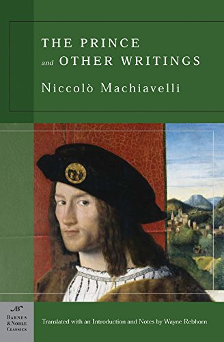 The Prince and Other Writings (Barnes & Noble Classics) pdf