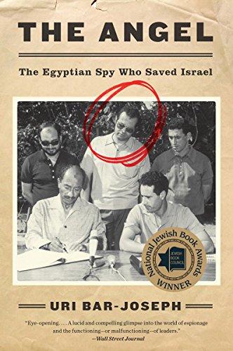 The Angel: The Egyptian Spy Who Saved (Spy Bar)