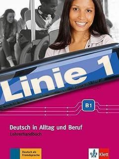linie 1 b1 1 deutsch in alltag und beruf kurs und Übungsbuch mit