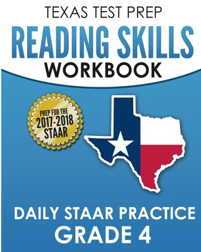 TEXAS TEST PREP Reading Skills Workbook Daily STAAR Practice Grade 4: Preparation for the STAAR Reading Assessment