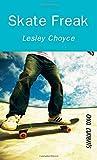 Skate Freak, Lesley Choyce, 1554690420