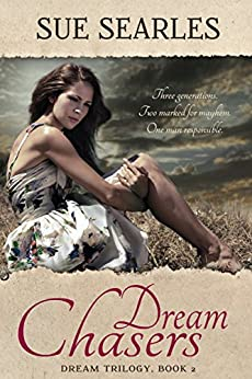 Dream Chaser (Dream Trilogy Book 2) by [Searles, Sue]