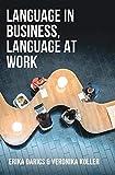 Language in Business, Language at Work