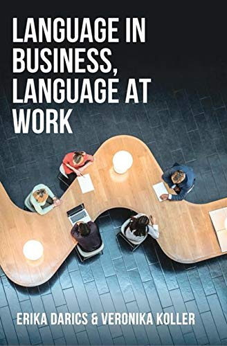 Language in Business, Language at Work by Palgrave