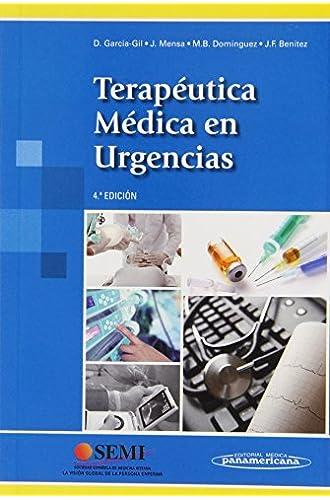 Descargar gratis Terapéutica Médica En Urgencias de José Mensa Pueyo Daniel García-gil