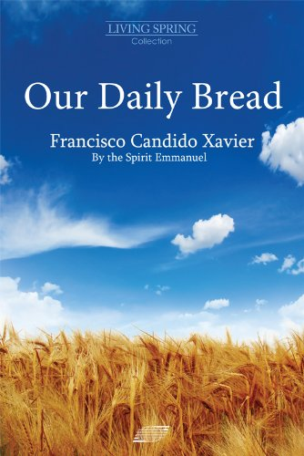 Our Daily Bread by [Xavier, Francisco Candido]