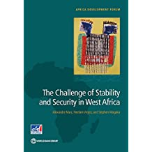 The Challenge of Stability and Security in West Africa (Africa Development Forum)