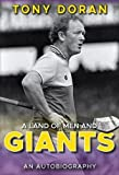 img - for A Land of Men and Giants: Tony Doran book / textbook / text book