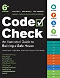 Code Check: An Illustrated Guide to Building a Safe House, Douglas Hansen, Redwood Kardon, Redwood Kardon, Douglas Hansen, Michael Casey mon, 1600850456