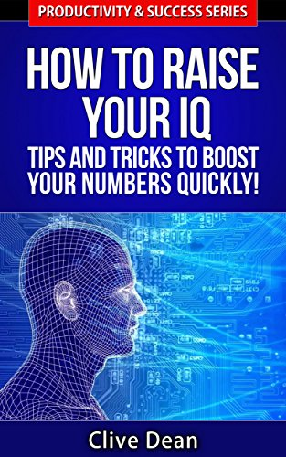 Amazon com: IQ Intelligence: How to Raise Your IQ - Tips and Tricks