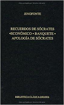 Recuerdos de Socrates (Biblioteca Clasica Gredos / Gredos Classic Library)