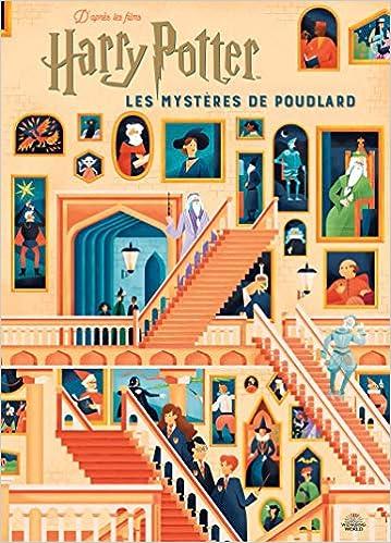 Harry Potter Les Mysteres De Poudlard Le Guide Illustre